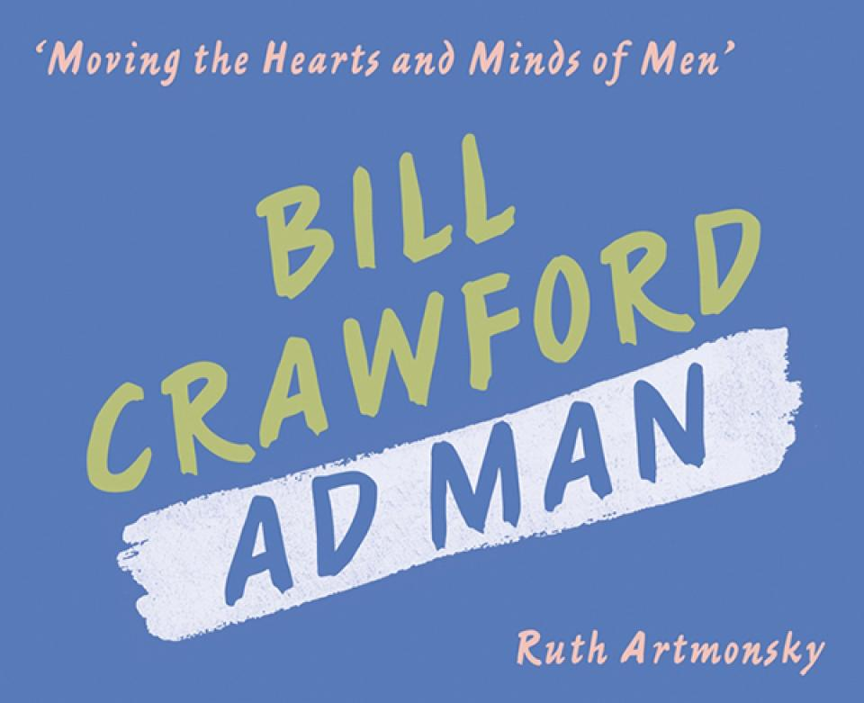 Bill Crawford Ad Man by Ruth \Artmonsky