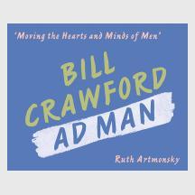 Bill Crawford Ad Man by Ruth \Artmonsky