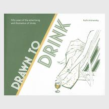 Drawn To Drink by Ruth Artmonsky